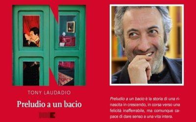 Preludio a un bacio – Tony Laudadio