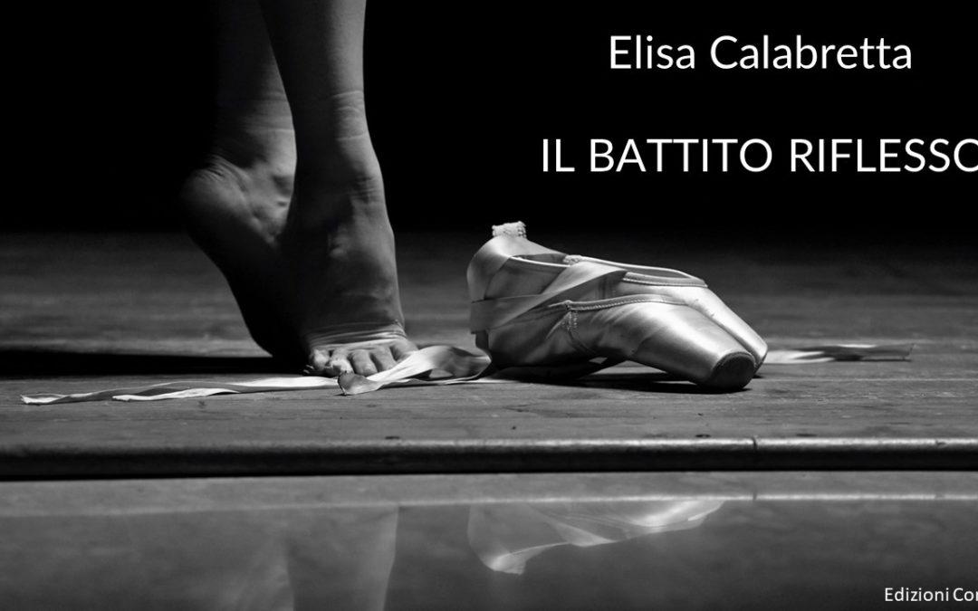 Il battito riflesso – Elisa Calabretta
