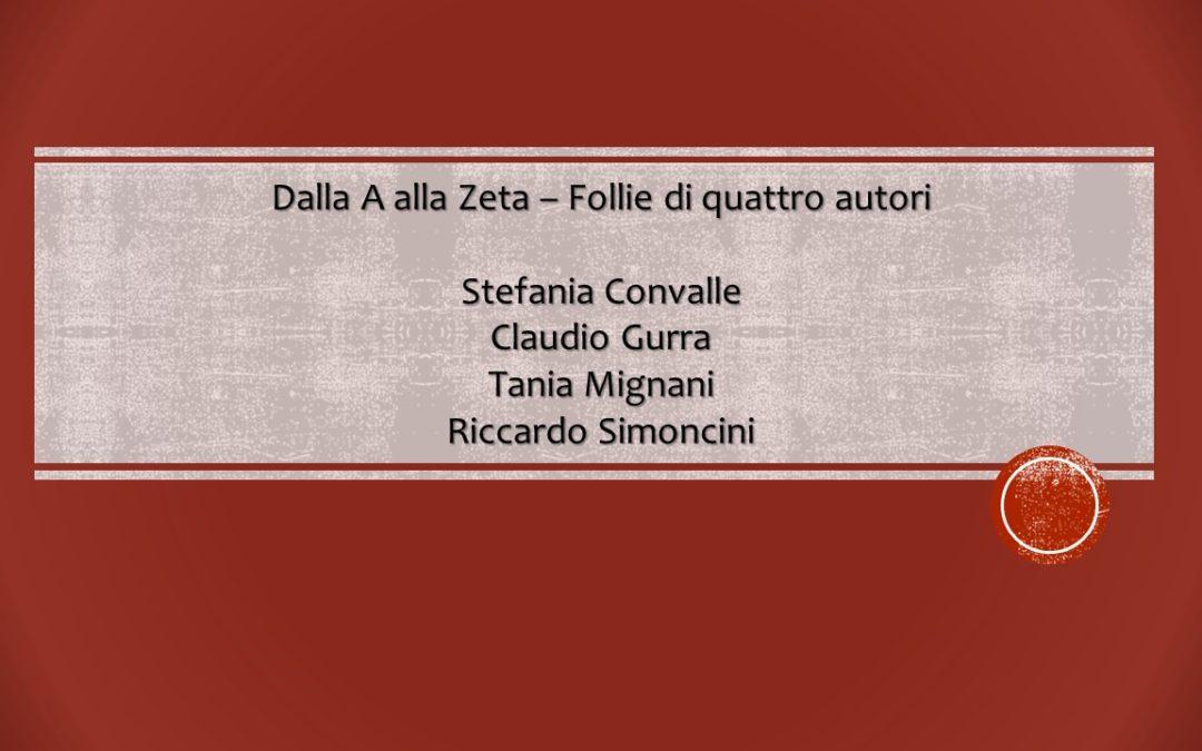 Dalla A alla Zeta – Follie di quattro autori (Ed. Convalle)
