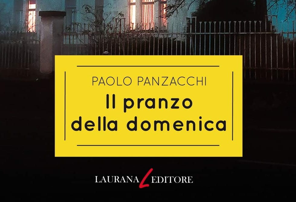 Il pranzo della domenica – Paolo Panzacchi