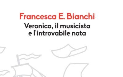 Veronica, il musicista e l'introvabile nota – Francesca E. Bianchi