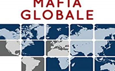 Mafia globale. Le organizzazioni criminali del mondo – Nando Dalla Chiesa