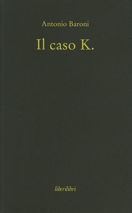 il caso k