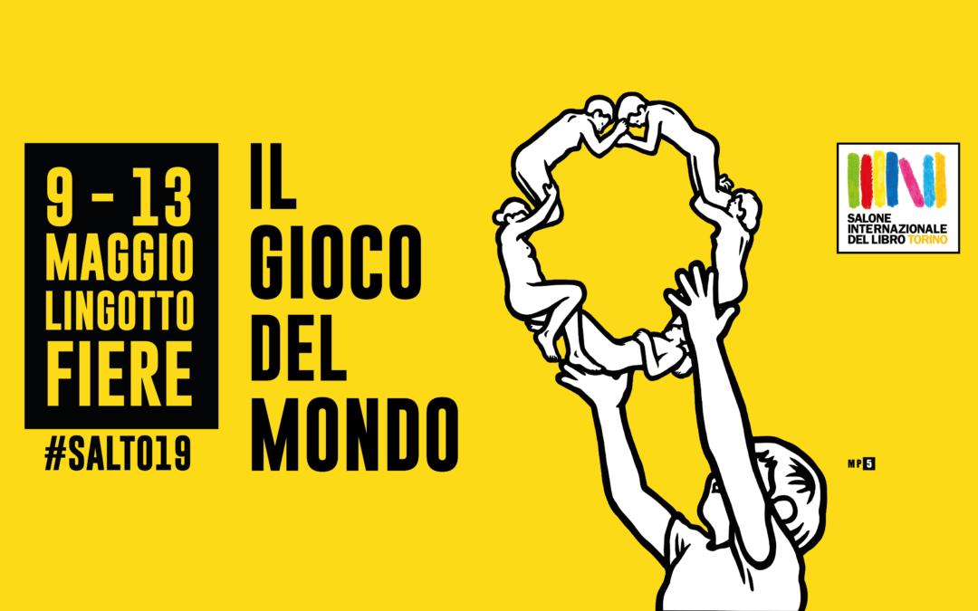 IL GIOCO DEL MONDO – 32°  Salone internazione del Libro di Torino