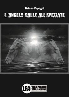 angelo dalle ali spezzate