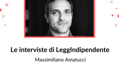 """INTERVISTA – Massimiliano Amatucci – """"In nome del padre"""""""